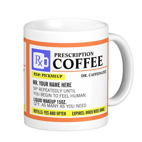 Funny Prescription Mug Right